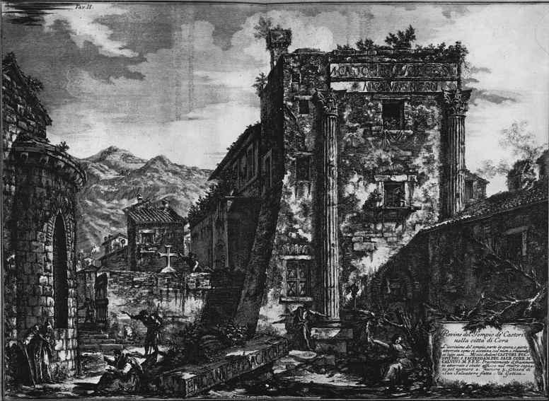 Джованни Баттиста Пиранези. Руины храма Кастора и Поллукса в Коре