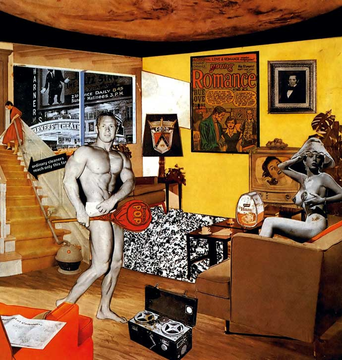 Richard Hamilton. So what makes our current homes so different, so appealing?