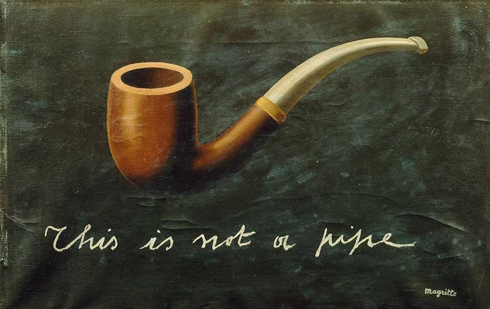 René Magritte. The Treachery of Images (This is not a pipe)