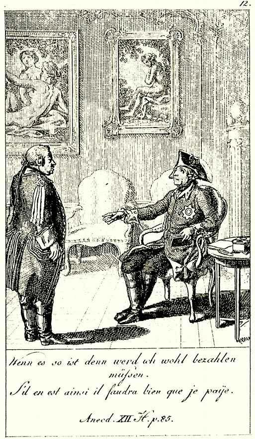 Даниэль  Николай Ходовецкий. Иллюстрация к  Анекдотам и чертам характера Фридриха Второго, короля Прусского, лист 12, Если это так, тогда мне, пожалуй