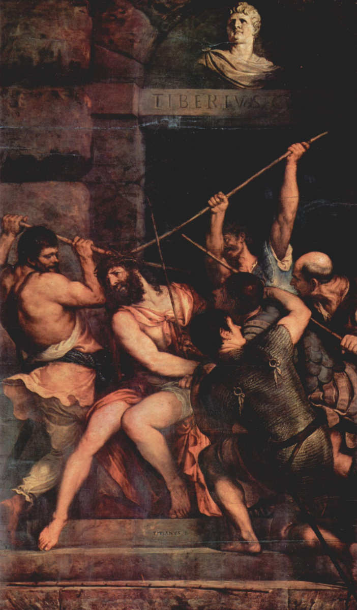 Тициан Вечеллио. Коронование Христа шипами (Возложение тернового венца)