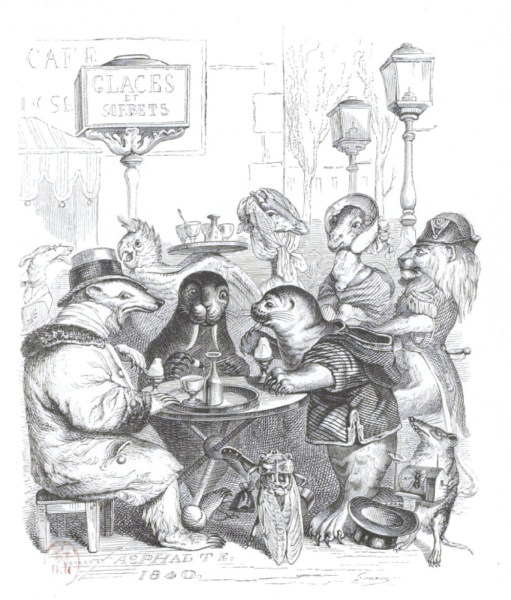 "Jean Inias Isidore (Gerard) Granville. In Paris, disgusting cuisine ... ""Scenes of public and private life of animals"""
