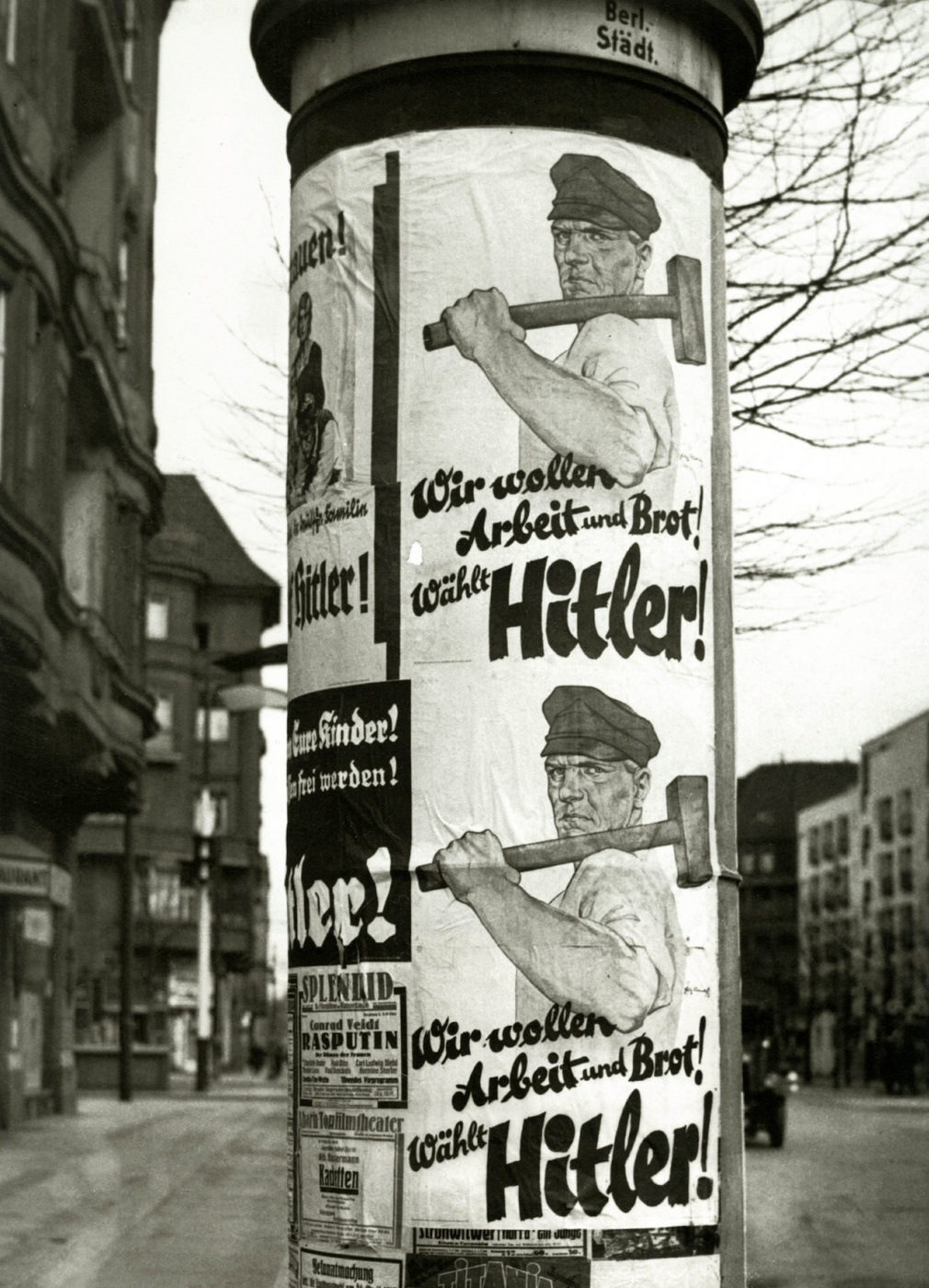 "Historical photos. Campaign poster ""Do you want work and bread! Vote for Hitler!"", Berlin"