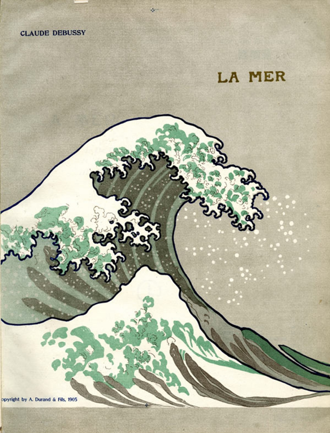 Cover of the 1905 first edition of Debussy's La Mer published by A. Durand & Fils. Image courtesy of Sibley Music Library, Eastman School of Music