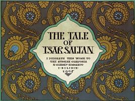 "Ivan Yakovlevich Bilibin. Cover for ""The Tale of Tsar Saltan"" by Alexander S. Pushkin in English"