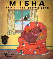 Адриенн Сегур. Миша - маленький коричневый медвежонок. Обложка