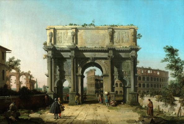 Giovanni Antonio Canal (Canaletto). Arch of Constantine in Rome