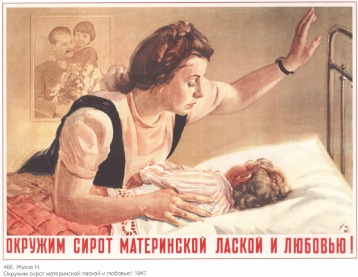 Posters USSR. Surround orphans with maternal kindness and love!