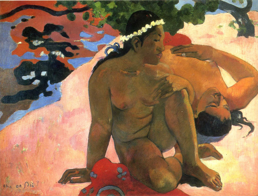 Paul Gauguin. Are you jealous?