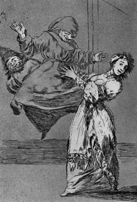 """Francisco Goya. A series of """"Caprichos"""", page 74: don't scream, you fool!"""