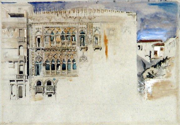 John Ruskin. Ca-d'Oro, or the Palazzo Santa Sofia, Venice