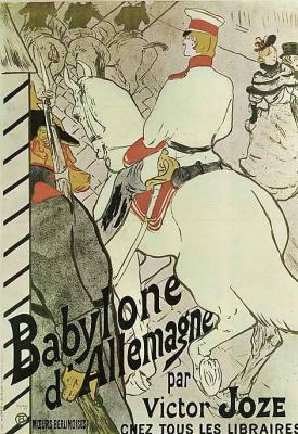 "Henri de Toulouse-Lautrec. Poster-advertising the book ""the German Babylon"""