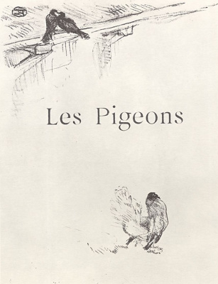 "Henri de Toulouse-Lautrec. The illustration to the writing of Jules Renard's ""Natural history."" Pigeons"
