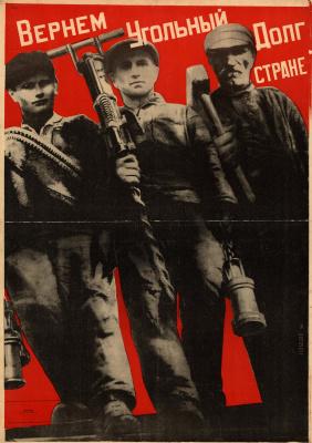 Gustav Klutsis. Return the coal debt to the country