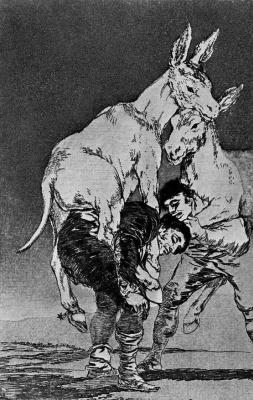"Francisco Goya. ""You're that unbearable"""
