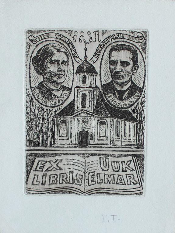 "Henry Evgenievich Tihanovich. Bookplate ""Tartu, Kodavere. Elmar Uuk. Haava Anna. Liiv Juhan"""