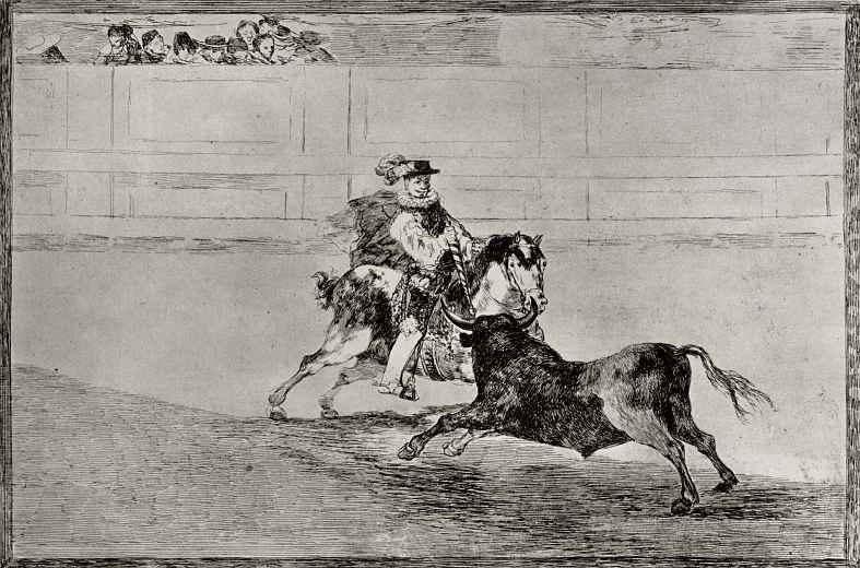 """Francisco Goya. A series of """"Tauromachia"""", sheet 13: a Spanish knight strikes the bull with a dart without the help of servants"""