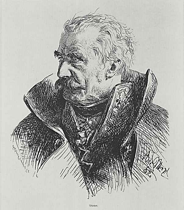 Adolf Friedrich Erdmann von Menzel. Gebhard Leberecht von Blucher