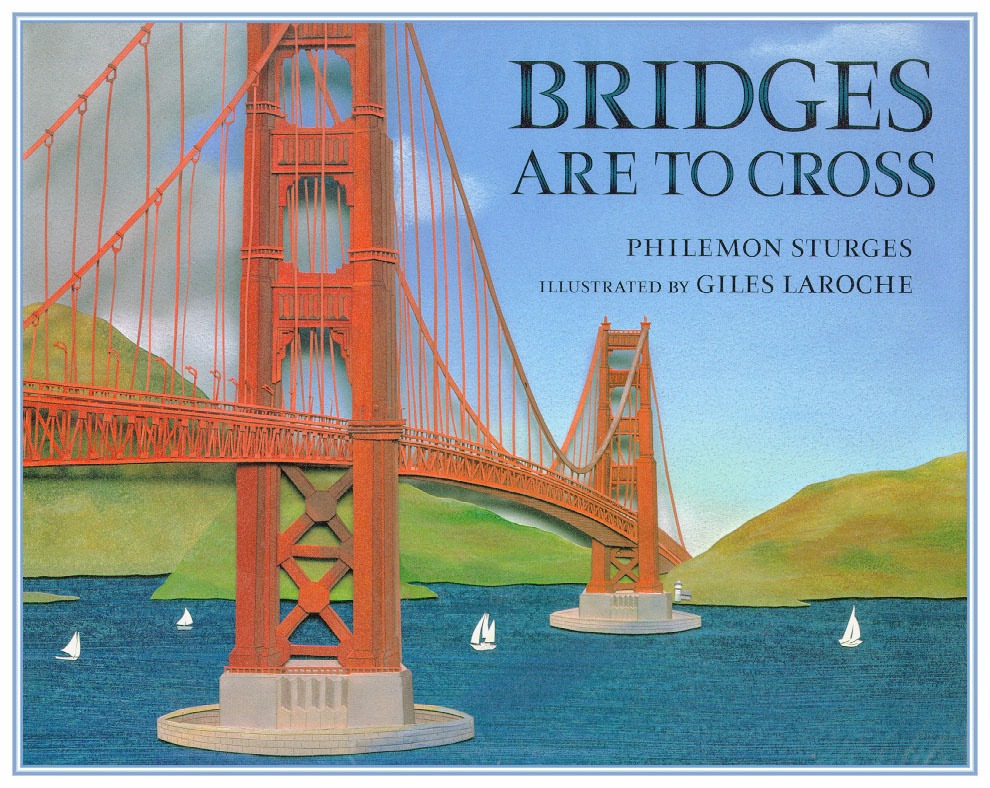 Giles Laroche. Big bridge